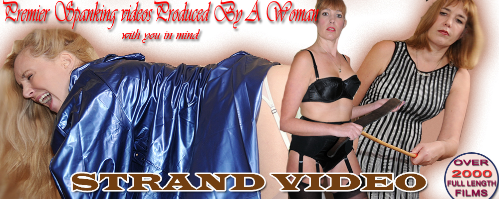 Strand Video for the best spanking films